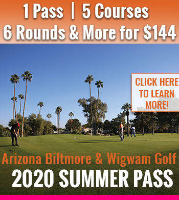 2020 Wigwam Biltmore Summer Pass Vertical